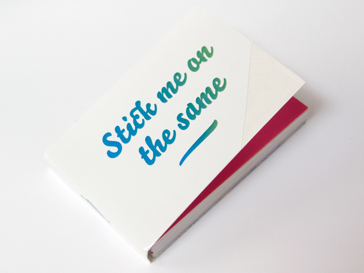 Stick me on the same by Gwenaël Fradin and Alice Jauneau